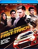 Born to Race: Fast Track [Blu-ray]