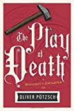 The Play of Death (Hangman's Daughter Tales)