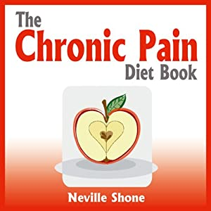 The Chronic Pain Diet Book Audiobook