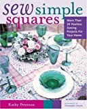 Sew Simple Squares, Kathy Peterson, 0823047822