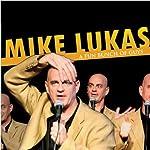 A Fun Bunch of Guys | Mike Lukas