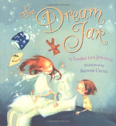 The Dream Jar Johnson Lindan Lee Curmi Serena 9780618176984 Amazon Com Books