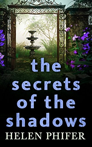 - The Secrets Of The Shadows (The Annie Graham crime series, Book 2)