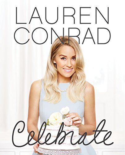 Lauren Conrad Celebrate - Eve Years Party Planning New A