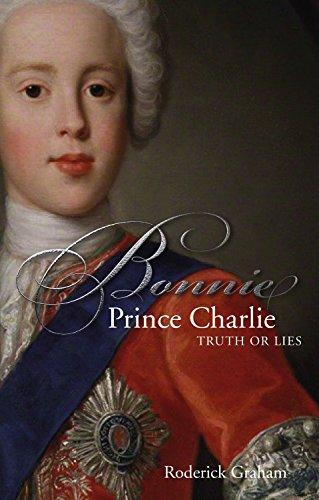 Books : Bonnie Prince Charlie: Truth or Lies