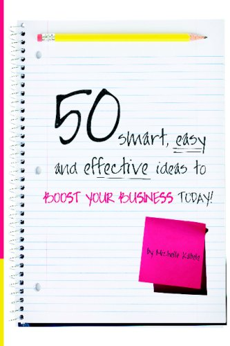 50 Smart, Easy And Effective Ideas To Boost Your Business Today! PDF