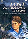 Lost on a Mountain in Maine, Donn Fendler, 0613064178