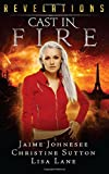 img - for Revelations: Cast In Fire: Volume 2 by Jaime Johnesee (2015-10-18) book / textbook / text book