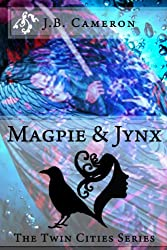 Magpie & Jynx (The Twin Cities Series)