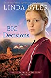 Big Decisions: A Novel Based On True Experiences