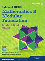 GCSE Mathematics Edexcel 2010: Spec B Foundation Unit 2 Student Book (GCSE Maths Edexcel 2010)