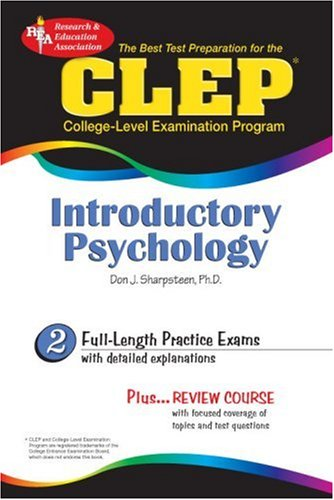 CLEP Introductory Psychology (REA) - The Best Test Prep for the CLEP (CLEP Test Preparation)