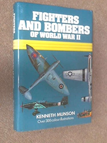 Fighters and Bombers of World War II, 1939-45