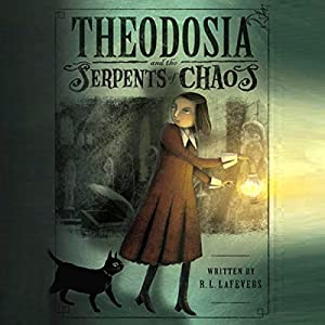 Theodosia and the Serpents of Chaos Audiobook