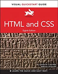 HTML and CSS: Visual QuickStart Guide (8th Edition)