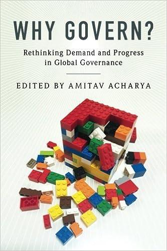Why Govern?: Amitav Acharya: 9781316621813: Amazon com: Books