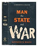 img - for Man, the state, and war : a theoretical analysis / by Kenneth N. Waltz book / textbook / text book