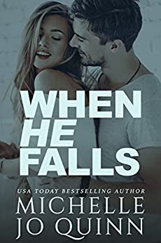 When He Falls by [Quinn, Michelle Jo]