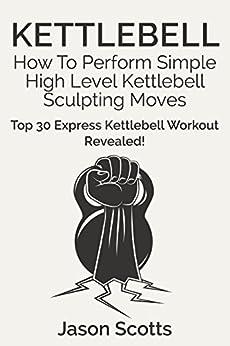 Kettlebell Perform Sculpting Revealed Blokehead ebook