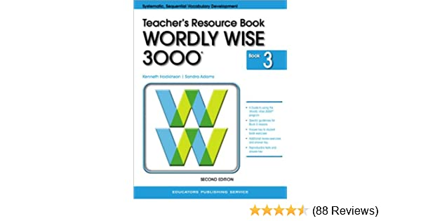 Wordly wise 3000 book 3 teacher resource book systematic wordly wise 3000 book 3 teacher resource book systematic sequential vocabulary development kenneth hodkinson sandra adams 9780838828342 amazon fandeluxe Image collections