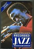 Recorded Jazz, Kernfeld, Barry D., 0631185313