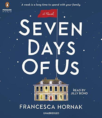 Seven Days of Us: A Novel
