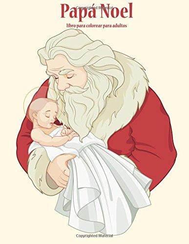 Papa Noel libro para colorear para adultos 1 (Volume 1)  [Snels, Nick] (Tapa Blanda)