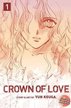 Crown of Love, Vol. 1 by [Kouga, Yun]