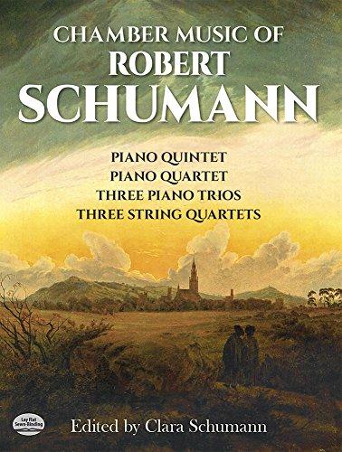 Chamber Music of Robert Schumann (Dover Chamber Music Scores)