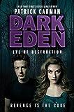 Eve of Destruction (Dark Eden) by Patrick Carman (2012-04-24)