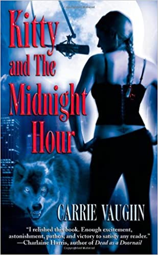 Amazon Kitty And The Midnight Hour Norville 9780446616416 Carrie Vaughn Books