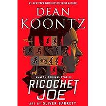 Ricochet Joe [Kindle in Motion] (Kindle Single) (English Edition)