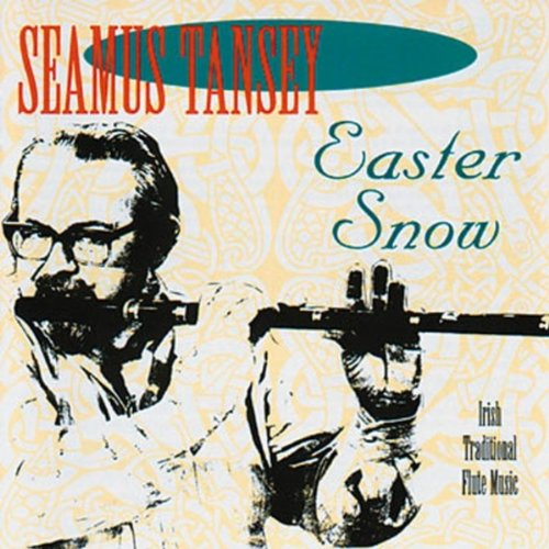 Easter Snow: Irish Traditional Flute Music