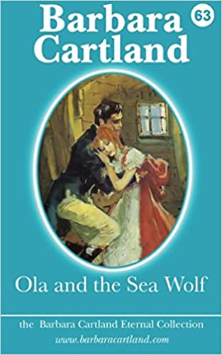 63. Ola and the Sea Wolf (The Eternal Collection)