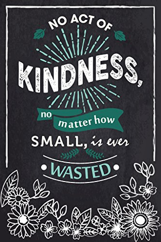 Kindness Wasted Educational Classroom Poster