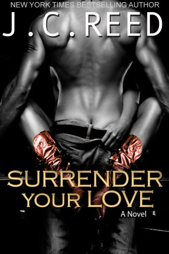 Surrender Your Love by [Reed, J.C.]