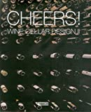 Cheers!: Wine Cellar Design II