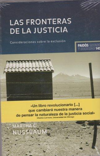 Las fronteras de la justicia/ The Frontiers of Justice: Consideraciones sobre la exclusion/ Disability, Nationality, Species Membership (Est - Nussbaum, Martha C.