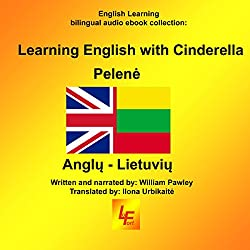 Learning English with Cinderella (English/Lithuanian)