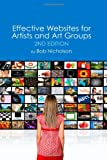 Effective Websites for Artists and Art Groups, Bob Nicholson, 1452882991