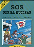 Grans Aventures: SOS Perill Nuclear