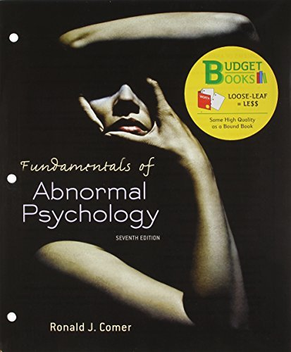 By Ronald J. Comer - Loose-leaf Version for Fundamentals of Abnormal Psychology & Laun (Seventh Edition) (2014-03-13) [Paperback] (Fundamentals Of Abnormal Psychology Ronald J Comer)