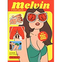 Melvin, no. 01: Super sexy roller