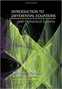 Stephen L. Campbell - Introduction To Differential Equations With Dynamical Systems