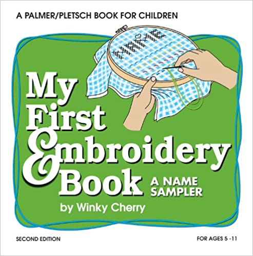 My First Embroidery Book: A Name Sampler (My First Sewing Book Kit)