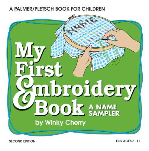 (My First Embroidery Book: A Name Sampler (My First Sewing Book Kit series))