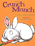 Crunch Munch, Jonathan London, 0152166009