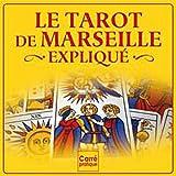 Le tarot de Marseille expliqué