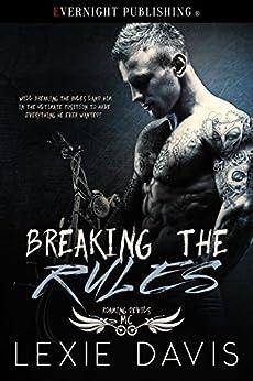 Breaking the Rules (Roaming Devils MC Book 1) by [Davis, Lexie]