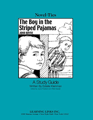 Boy in the Striped Pajamas: Novel-Ties Study Guide